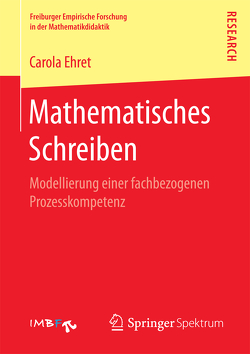 Mathematisches Schreiben von Ehret,  Carola