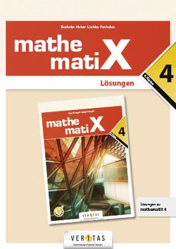 mathematix 4 NEU. Lösungen von Boxhofer,  Emmerich, Huber,  Franz, Lischka,  Ulrike, Panhuber-Mayr,  Brigitta
