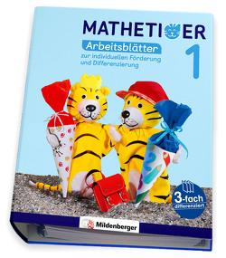 Mathetiger 1 – Arbeitsblätter zur individuellen Förderung und Differenzierung von Laubis,  Thomas, Schnitzer,  Eva