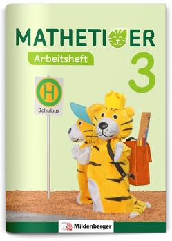 Mathetiger 3 – Arbeitsheft – Neubearbeitung von Kinkel-Craciunescu,  Martina, Laubis,  Thomas