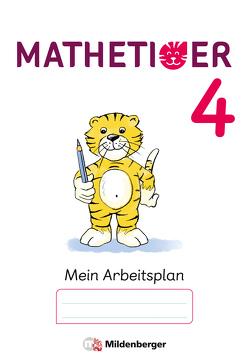 Mathetiger 4 – Arbeitsplan zur Heftausgabe (VPE 10) von Laubis,  Thomas, Schnitzer,  Eva, tiff.any
