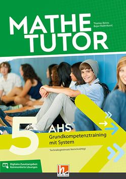 MatheTutor 5. Klasse AHS von Benes,  Thomas, Radenkovic,  Bojan