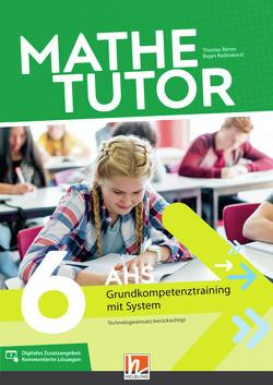 MatheTutor 6. Klasse AHS von Benes,  Thomas, Radenkovic,  Bojan