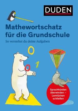 Mathewortschatz für die Grundschule von Köppen,  Jana, Meyer,  Kerstin, Salzmann,  Wiebke