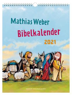 Mathias Weber Bibelkalender 2021 von Weber,  Mathias