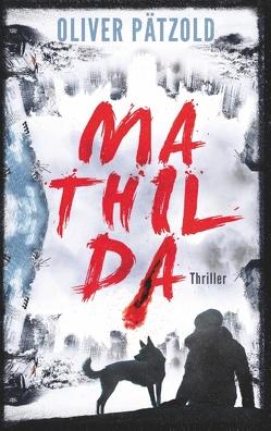 Mathilda von Pätzold,  Oliver