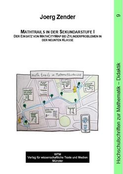 Mathtrails in der Sekundarstufe I von Zender,  Joerg