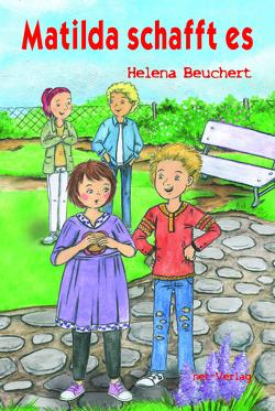 Matilda schafft es von Beuchert,  Helena, Georgi,  Heike