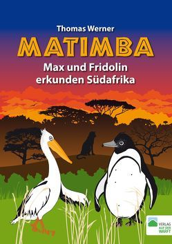 Matimba von Siewert,  Klaus, Werner,  Thomas