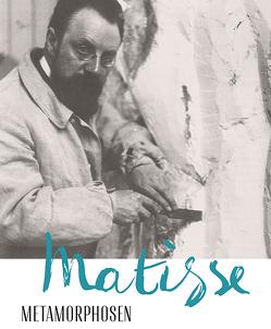 Matisse – Metamorphosen von Gianfreda,  Sandra, Grammont,  Claudine, Kondo,  Gaku, Küster,  Bärbel, McBreen,  Ellen, Schweizer,  Christian M.