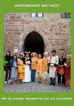 Matriarchate weltweit von Madeisky,  Uschi, Margotsdotter,  Dagmar, Parr,  Daniela