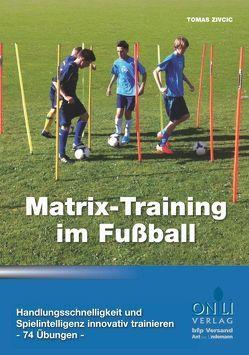 Matrix-Training im Fußball von Zivcic,  Tomas