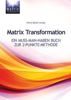 Matrix Transformation von Ighisan,  Mircea George