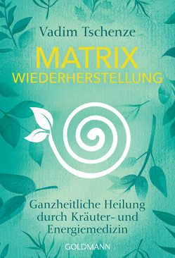 Matrix-Wiederherstellung von Tschenze,  Vadim