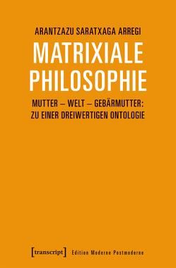 Matrixiale Philosophie von Saratxaga Arregi,  Arantzazu
