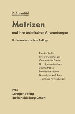 Matrizen von Zurmühl,  Rudolf
