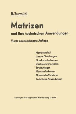 Matrizen und Ihre Technischen Anwendungen von Zurmühl,  Rudolf