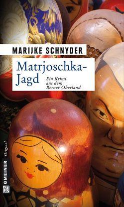 Matrjoschka-Jagd von Schnyder,  Marijke