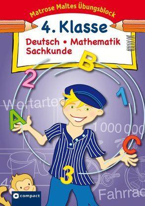 Matrose Maltes Übungsblock Deutsch/Mathematik/Sachkunde 4. Klasse von Thuir,  Stefanie, Winkenbach,  Brigitte