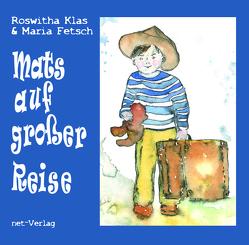 Mats auf großer Reise von Fetsch,  Maria, Klas,  Roswitha