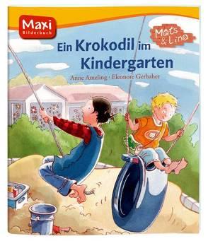 Mats und Lina – Ein Krokodil im Kindergarten von Ameling,  Anne, Gerhaher,  Eleonore