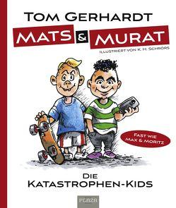 Mats und Murat (inkl. CD der VDSIS-Jungs) von Gerhardt,  Tom, Schrörs,  K. H.