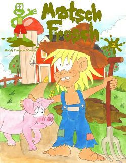 Matschfrosch 2 – Der Ninja-Pirat und das Warzenschwein von Stiedl,  Torsten