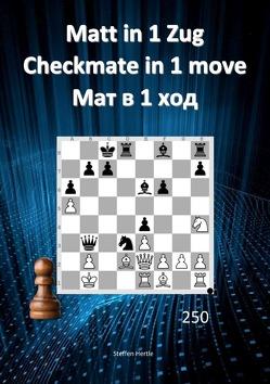 Matt in 1 Zug / Checkmate in 1 move / Мат в 1 ход von Hertle,  Steffen