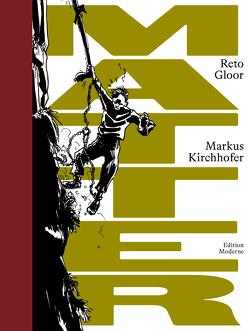 Matter von Gloor,  Reto, Kirchhofer,  Markus