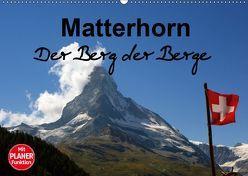 Matterhorn. Der Berg der Berge (Wandkalender 2019 DIN A2 quer) von Michel / CH,  Susan