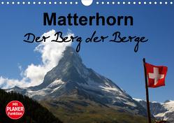 Matterhorn. Der Berg der Berge (Wandkalender 2021 DIN A4 quer) von Michel / CH,  Susan