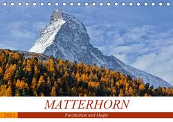 MATTERHORN. Faszination und Magie (Tischkalender 2021 DIN A5 quer) von Michel,  Susan