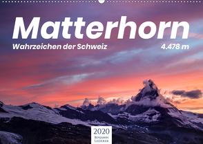 Matterhorn – Wahrzeichen der Schweiz (Wandkalender 2020 DIN A2 quer) von Lederer,  Benjamin