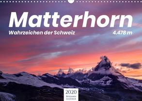 Matterhorn – Wahrzeichen der Schweiz (Wandkalender 2020 DIN A3 quer) von Lederer,  Benjamin