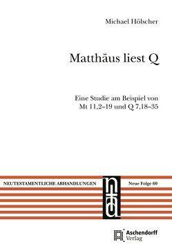 Matthäus liest Q von Hoelscher,  Michael