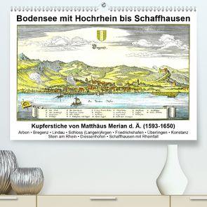Matthäus Merian – Bodensee mit Hochrhein bis Schaffhausen (Premium, hochwertiger DIN A2 Wandkalender 2020, Kunstdruck in Hochglanz) von Liepke,  Claus