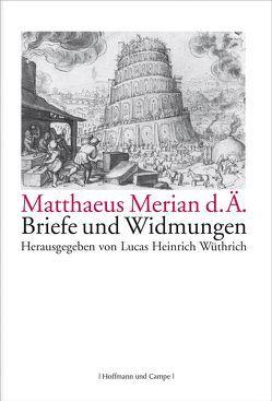 Matthaeus Merian d. Ä. von Wüthrich,  Lucas H