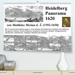 Matthäus Merian Heidelberg Panorama 1620 (Premium, hochwertiger DIN A2 Wandkalender 2021, Kunstdruck in Hochglanz) von Liepke,  Claus
