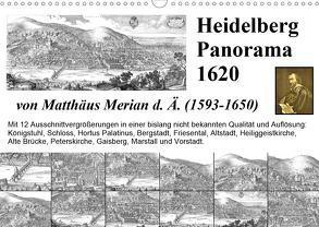 Matthäus Merian Heidelberg Panorama 1620 (Wandkalender 2020 DIN A3 quer) von Liepke,  Claus