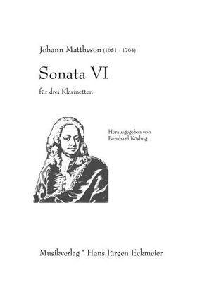 Mattheson, Johann (1681-1764): Sonata VI für 3 Klarinetten von Kösling,  Bernhard, Mattheson,  Johann