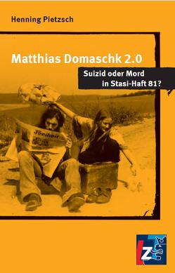 Matthias Domaschk 2.0 von Pietzsch,  Henning