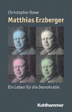 Matthias Erzberger von Angster,  Julia, Dowe,  Christopher, Steinbach,  Peter, Weber,  Reinhold