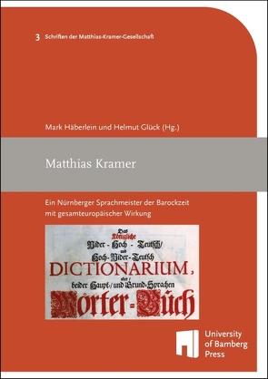 Matthias Kramer von Glück,  Helmut, Häberlein ,  Mark