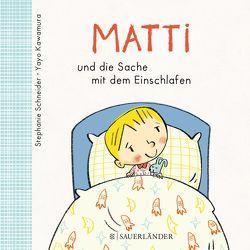 Matti und die Sache mit dem Einschlafen von Kawamura,  Yayo, Schneider,  Stephanie