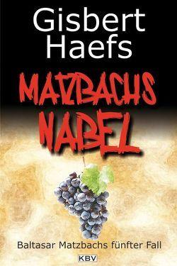 Matzbachs Nabel von Haefs,  Gisbert