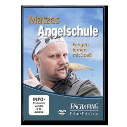 Matzes Angelschule von Redaktion,  Fisch & Fang