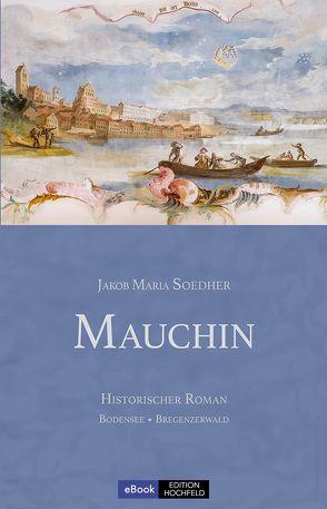 Mauchin von Soedher,  Jakob Maria
