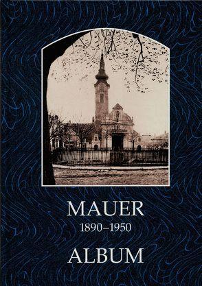Mauer 1890-1950 von Lunzer,  Christian, Seemann,  Helfried