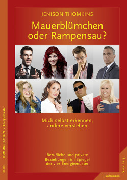 Mauerblümchen oder Rampensau? von Thomkins,  Jenison, von Löhneysen,  Gisela
