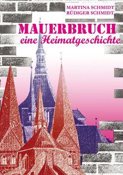 Mauerbruch von Schmidt,  Martina, Schmidt,  Rüdiger